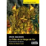 Livre Iron Maiden - La Tribu De La Vierge De Fer